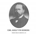 Año 1901-Emil Adolf Von Behring